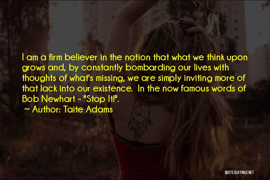 Famous Thoughts Quotes By Taite Adams