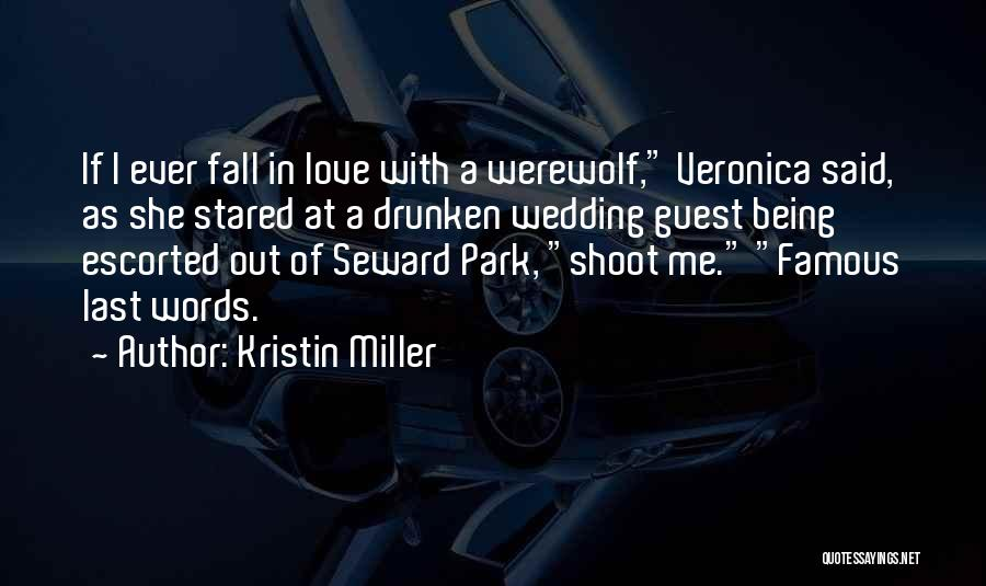Famous Wedding Quotes By Kristin Miller