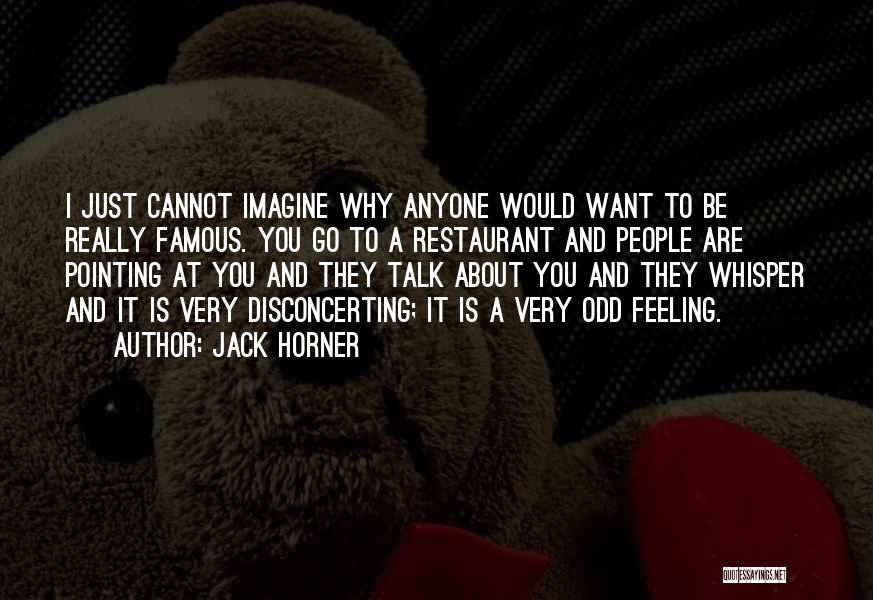 Famous Whisper Quotes By Jack Horner