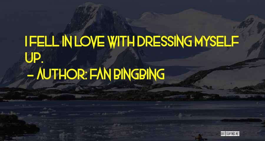 Fan Bingbing Quotes 1672710