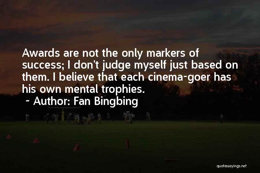 Fan Bingbing Quotes 2006991
