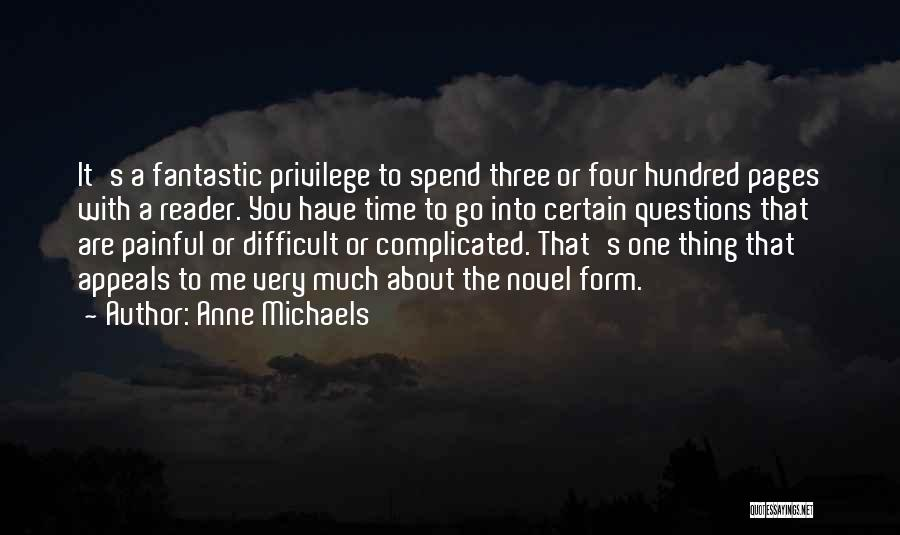 Fantastic Four Thing Quotes By Anne Michaels