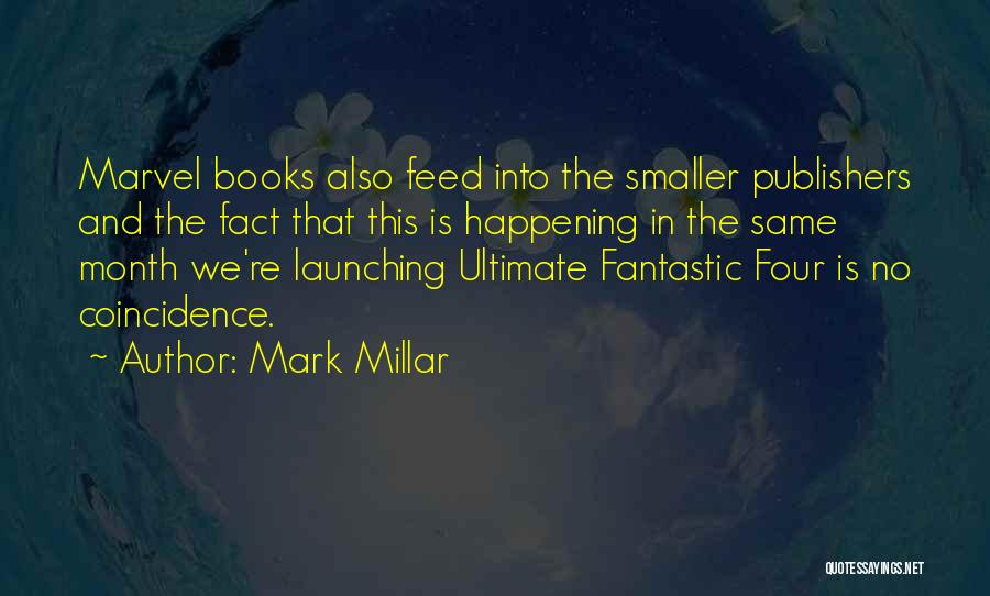 Fantastic Four Thing Quotes By Mark Millar