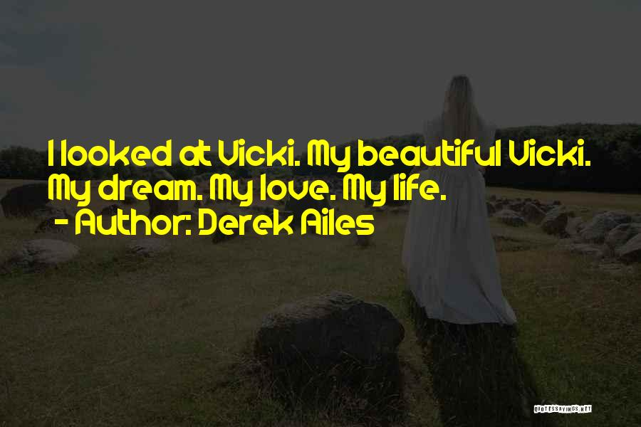 Fantasy Love Story Quotes By Derek Ailes