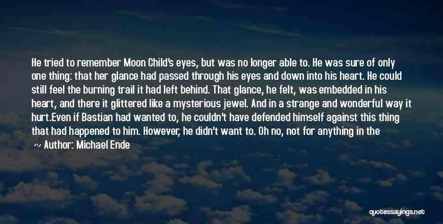 Fantasy Love Story Quotes By Michael Ende