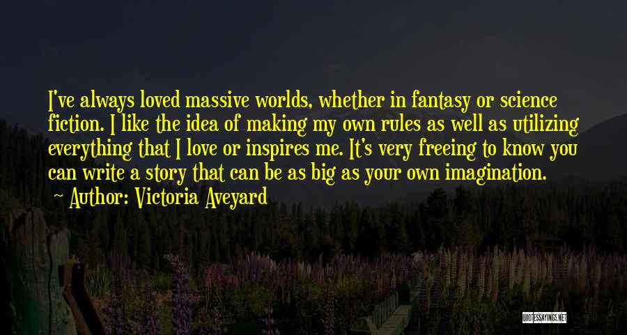 Fantasy Love Story Quotes By Victoria Aveyard