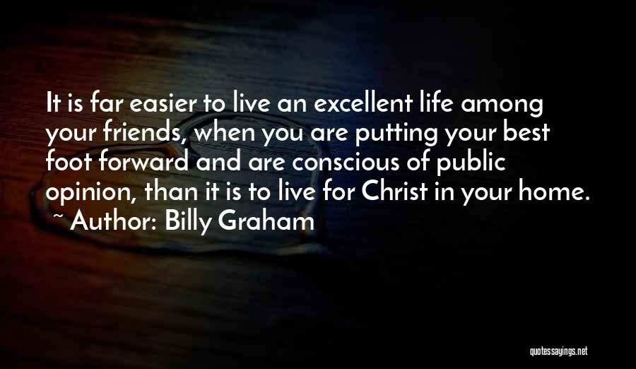 Far Best Friends Quotes By Billy Graham