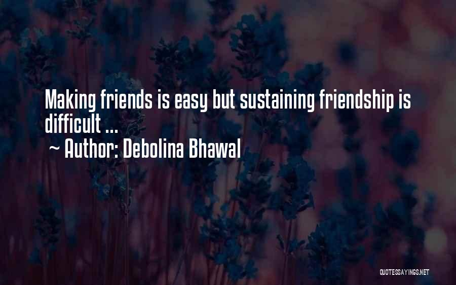 Far Best Friends Quotes By Debolina Bhawal