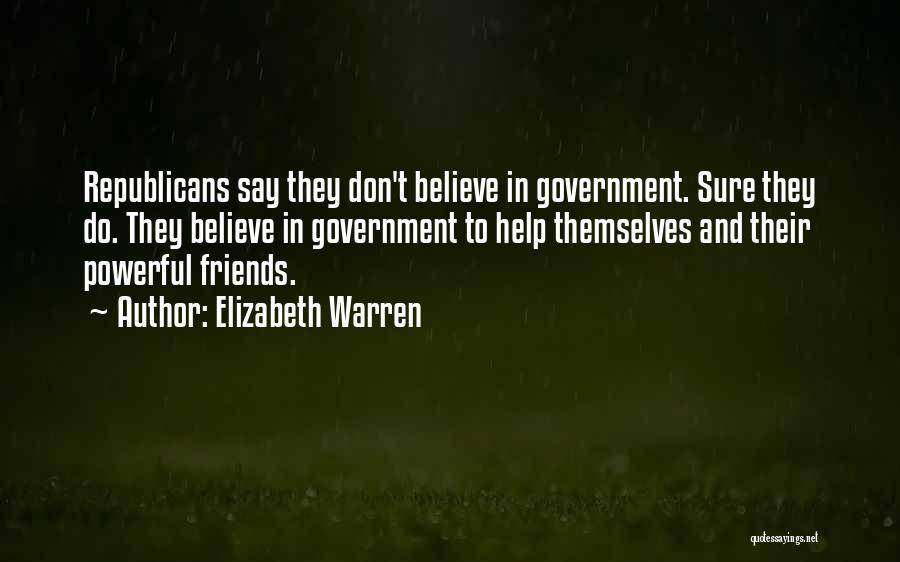 Far Best Friends Quotes By Elizabeth Warren