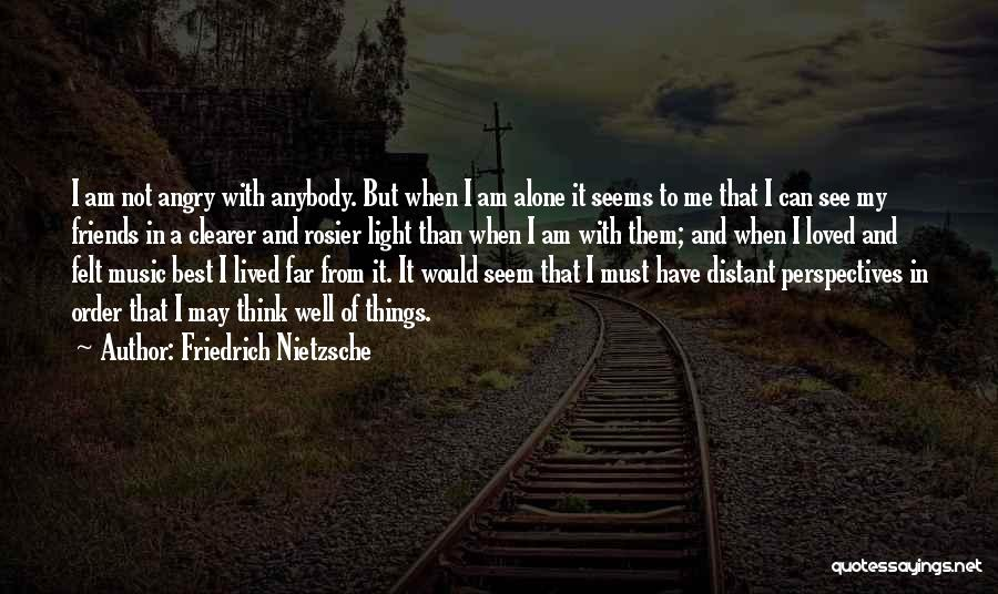 Far Best Friends Quotes By Friedrich Nietzsche
