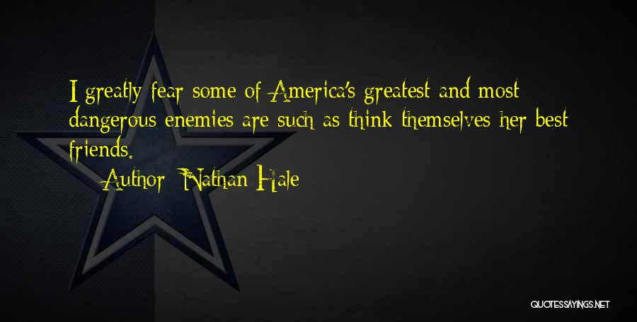 Far Best Friends Quotes By Nathan Hale