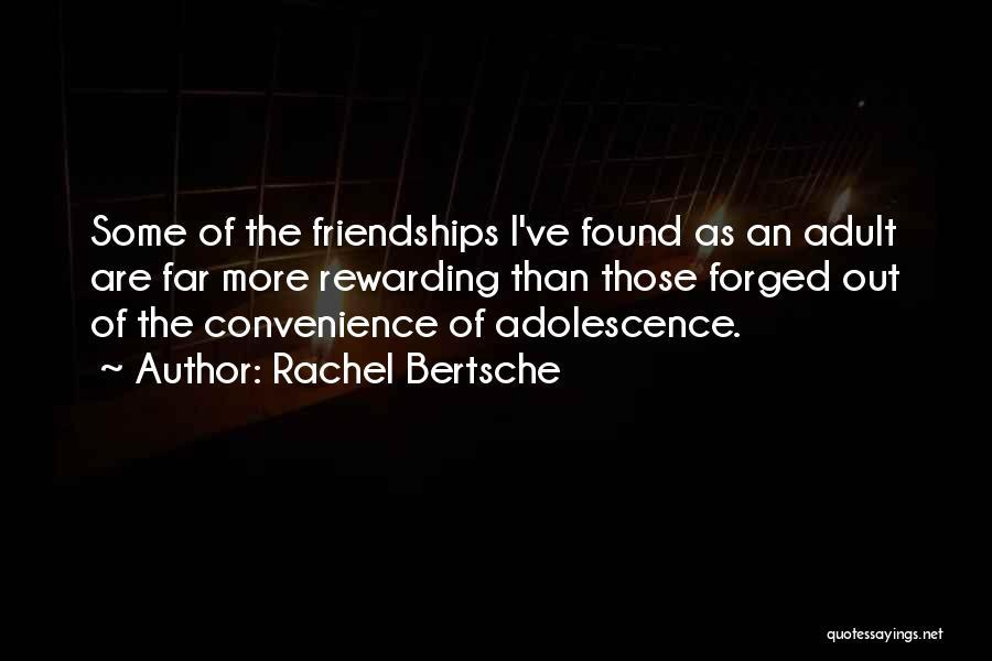 Far Best Friends Quotes By Rachel Bertsche