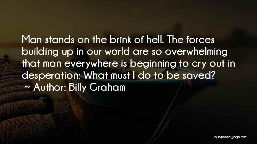 Far Cry 1 Quotes By Billy Graham