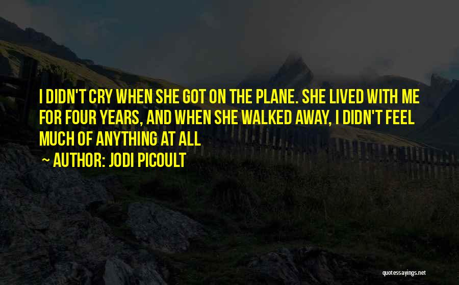 Far Cry 1 Quotes By Jodi Picoult