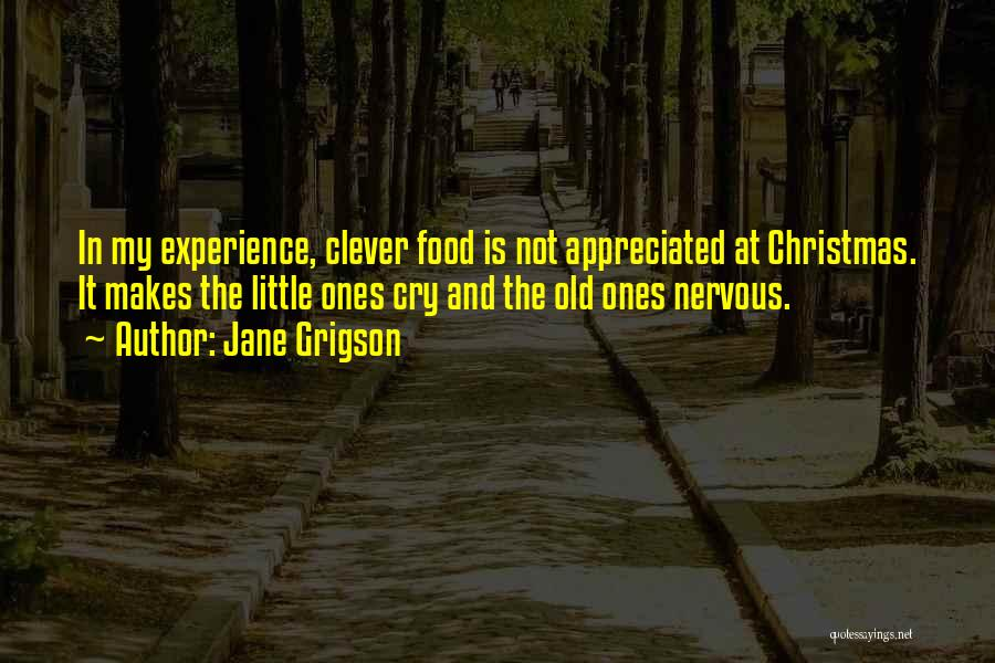 Far Cry Experience Quotes By Jane Grigson