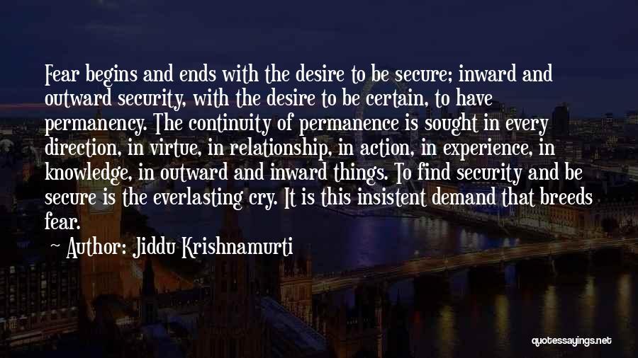 Far Cry Experience Quotes By Jiddu Krishnamurti