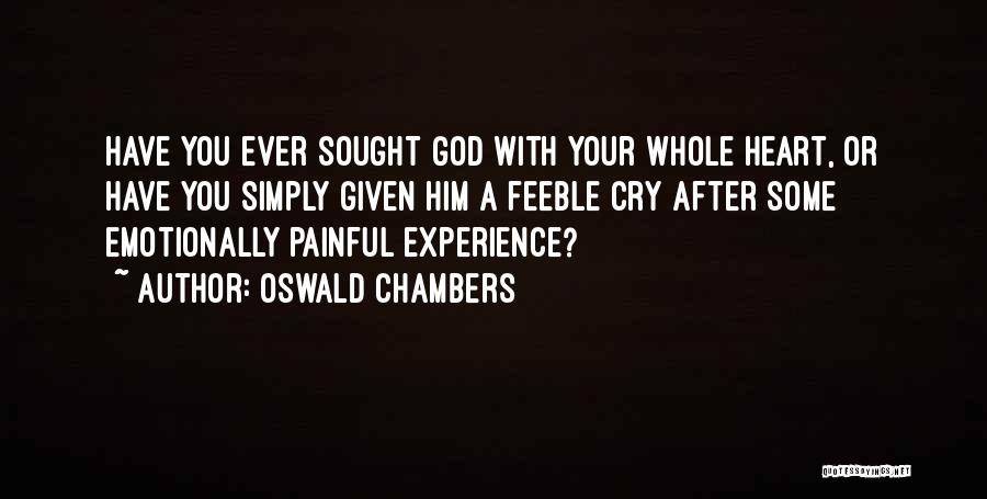 Far Cry Experience Quotes By Oswald Chambers