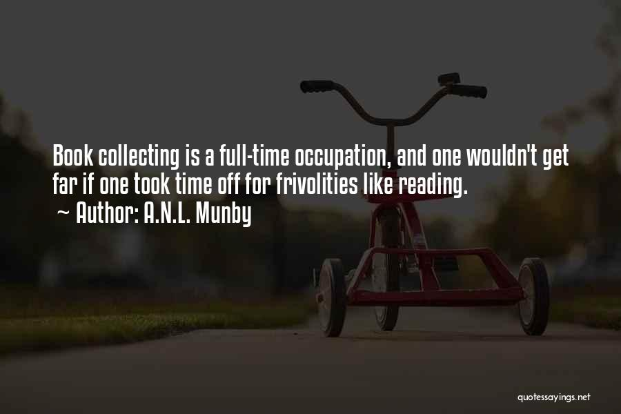 Far Off Quotes By A.N.L. Munby