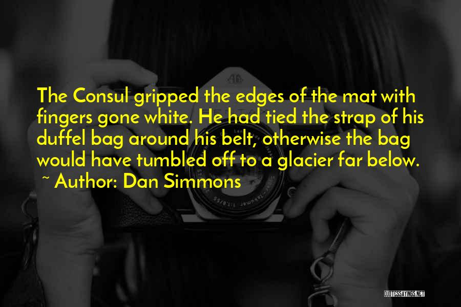 Far Off Quotes By Dan Simmons