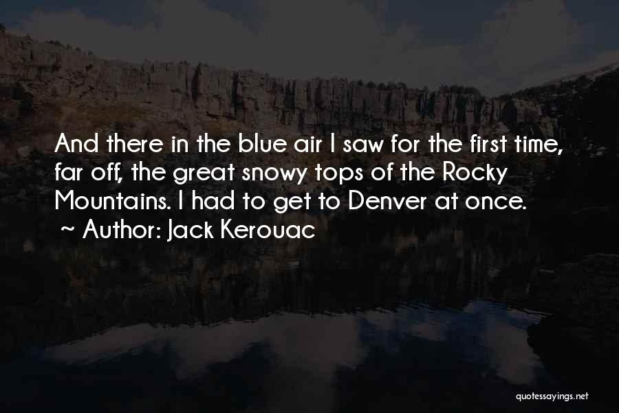 Far Off Quotes By Jack Kerouac
