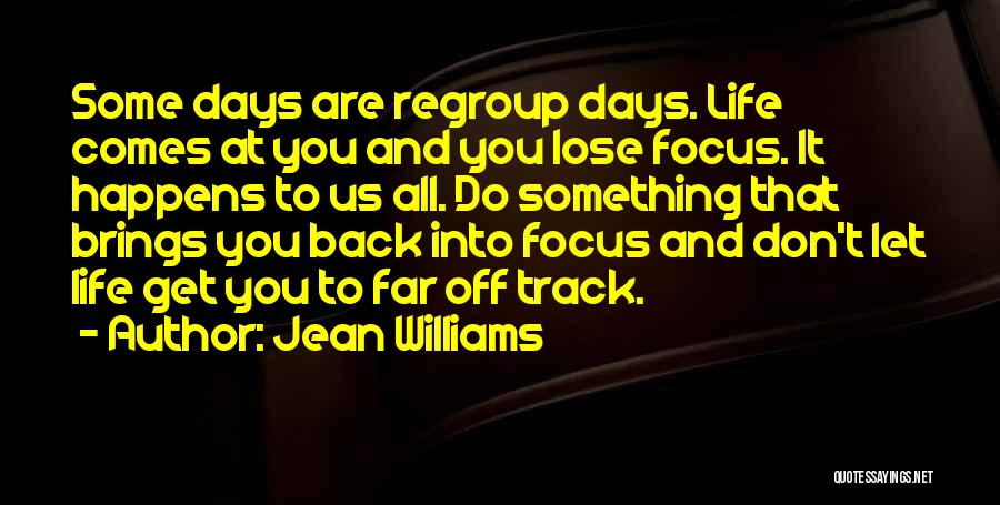 Far Off Quotes By Jean Williams