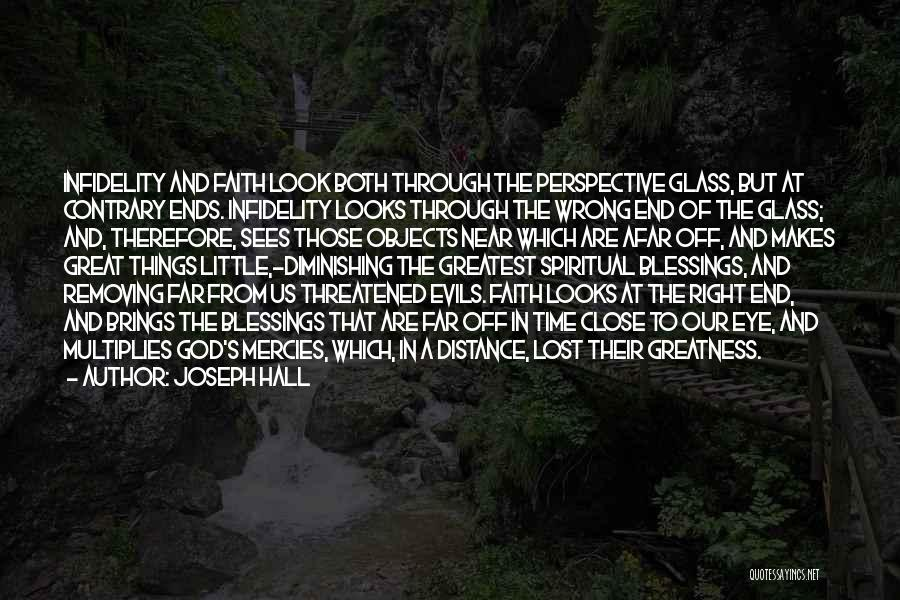 Far Off Quotes By Joseph Hall