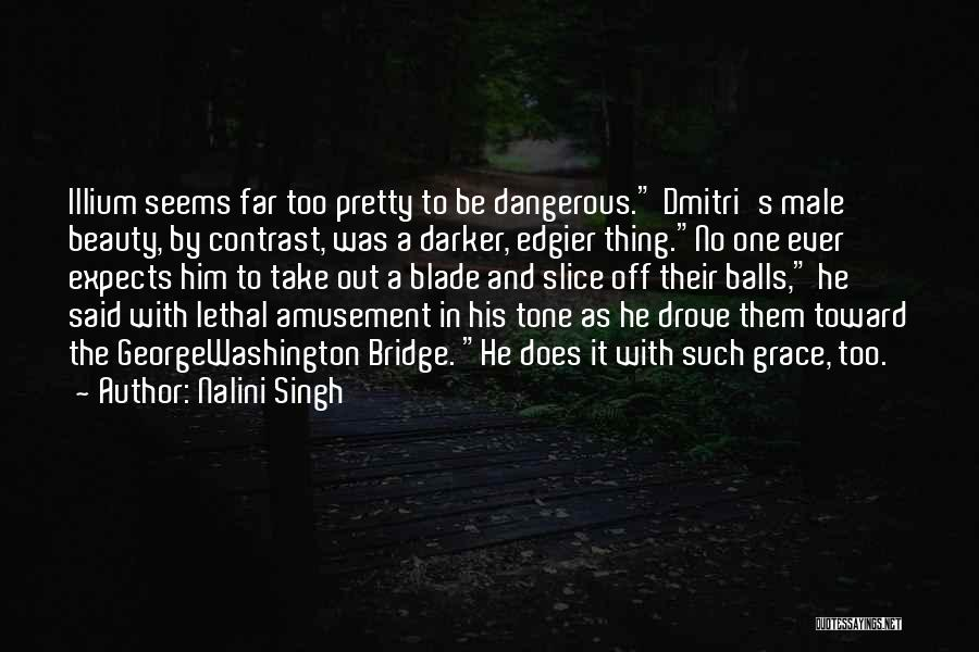 Far Off Quotes By Nalini Singh
