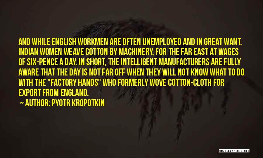 Far Off Quotes By Pyotr Kropotkin