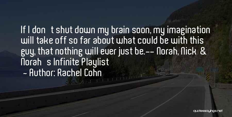 Far Off Quotes By Rachel Cohn