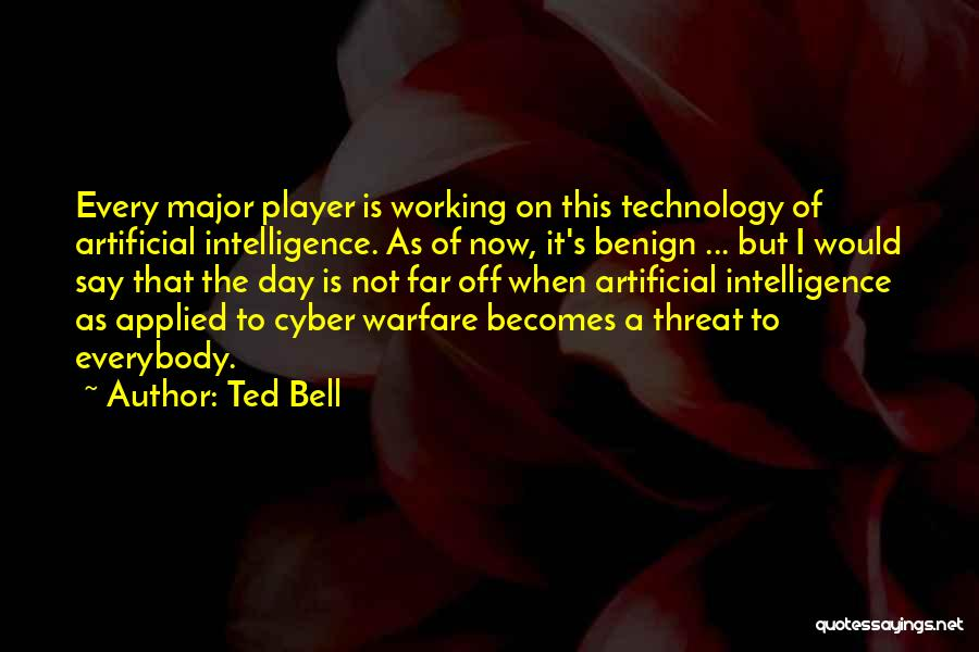 Far Off Quotes By Ted Bell