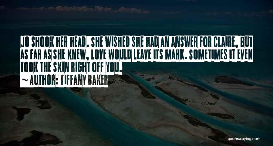 Far Off Quotes By Tiffany Baker