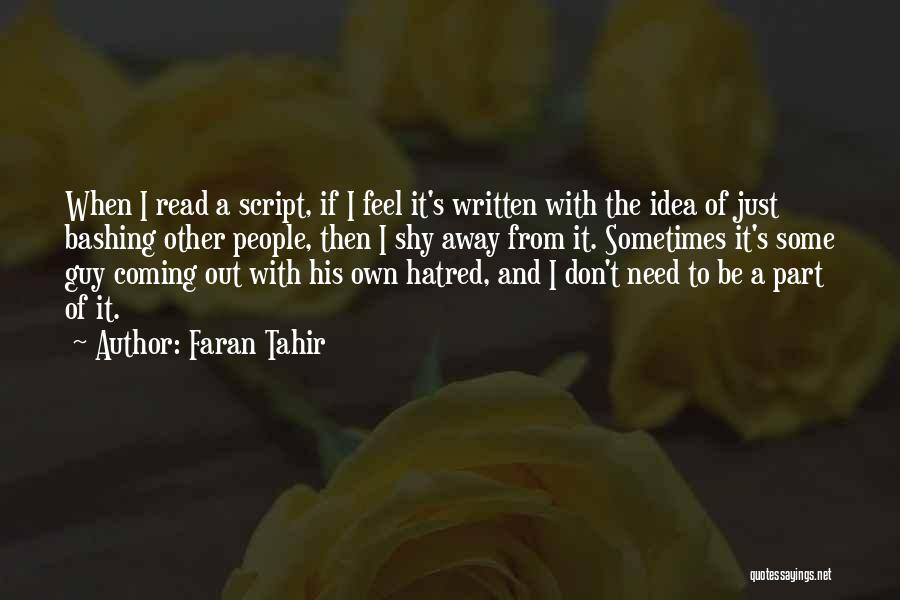 Faran Tahir Quotes 439742
