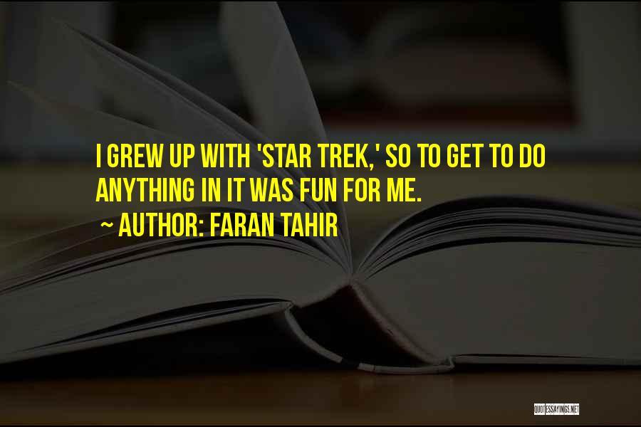 Faran Tahir Quotes 993613