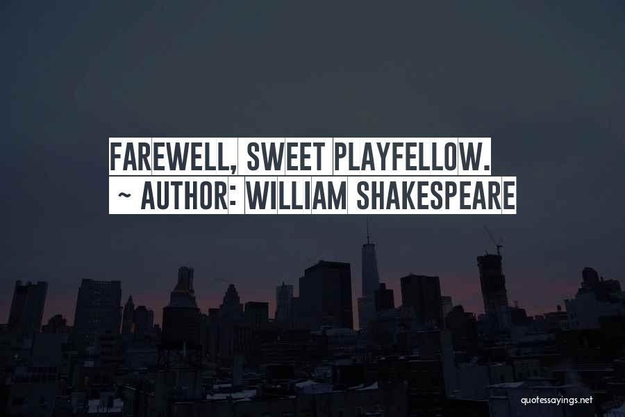 Farewell Friendship Quotes By William Shakespeare