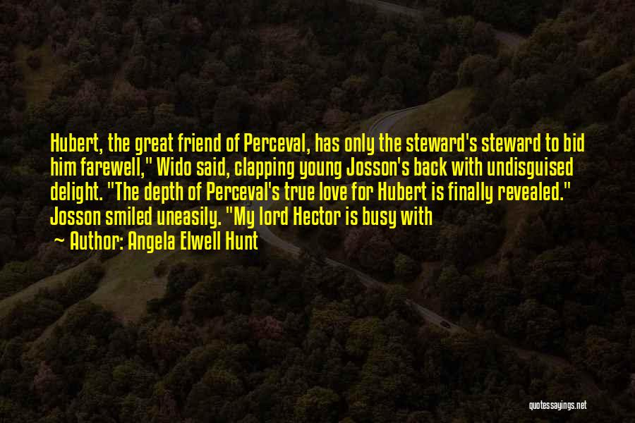 Farewell To A Friend Quotes By Angela Elwell Hunt