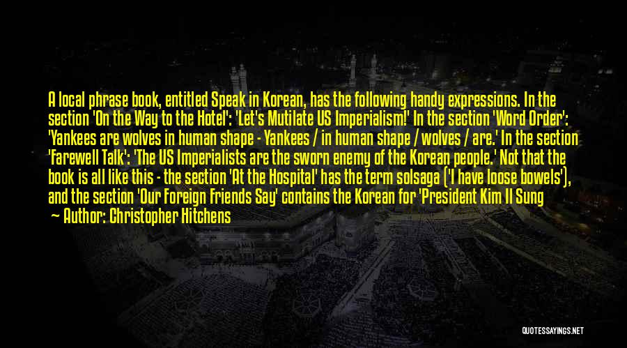 Farewell To A Friend Quotes By Christopher Hitchens