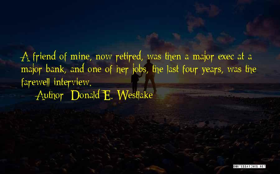Farewell To A Friend Quotes By Donald E. Westlake