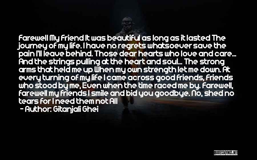 Farewell To A Friend Quotes By Gitanjali Ghei