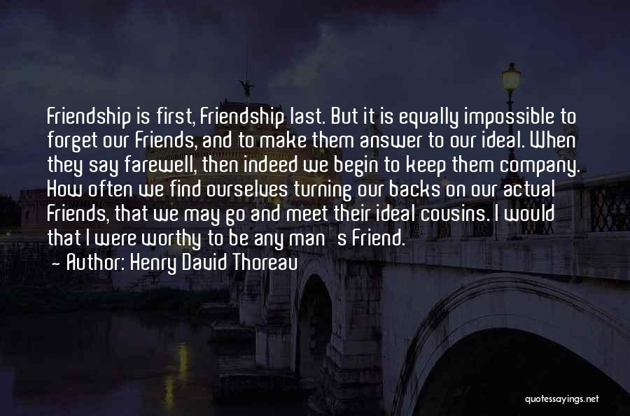 Farewell To A Friend Quotes By Henry David Thoreau