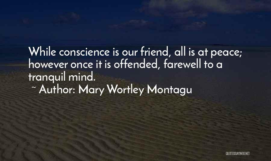 Farewell To A Friend Quotes By Mary Wortley Montagu
