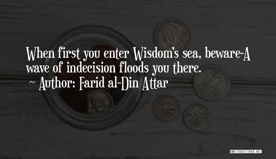 Farid Al-Din Attar Quotes 1239056