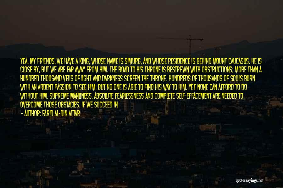 Farid Al-Din Attar Quotes 1666103