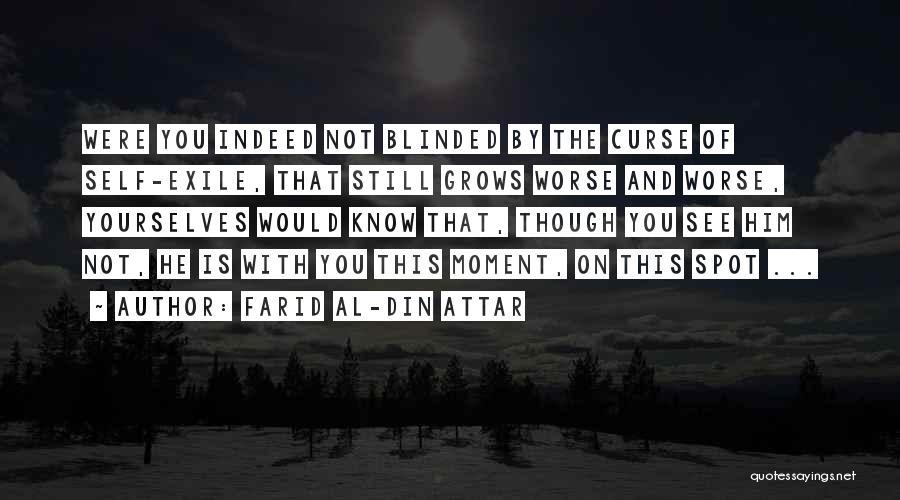 Farid Al-Din Attar Quotes 2059256