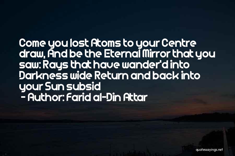Farid Al-Din Attar Quotes 476236