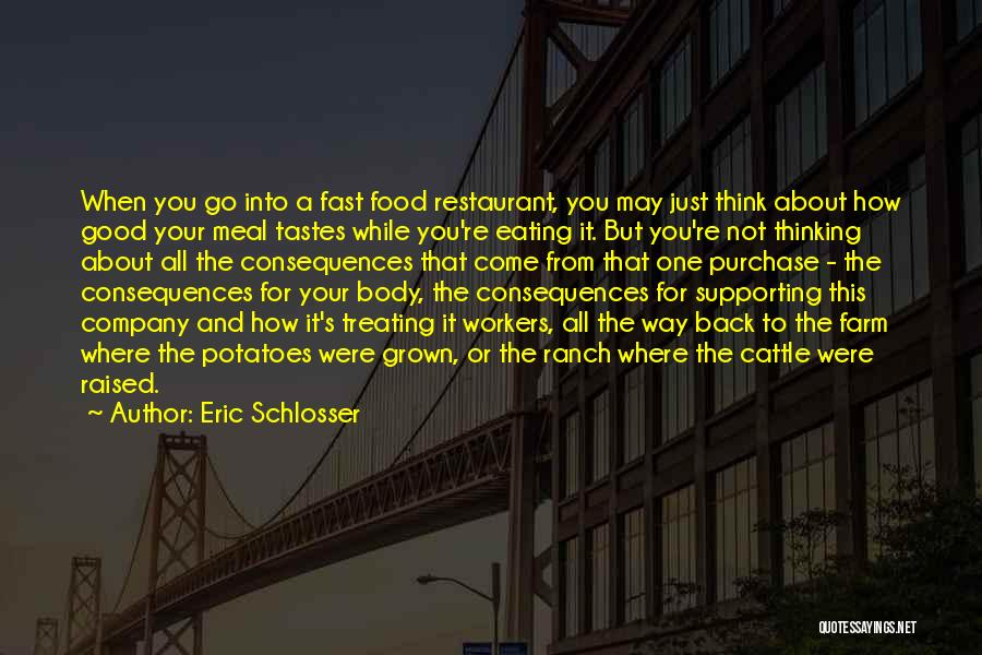 Farm And Ranch Quotes By Eric Schlosser
