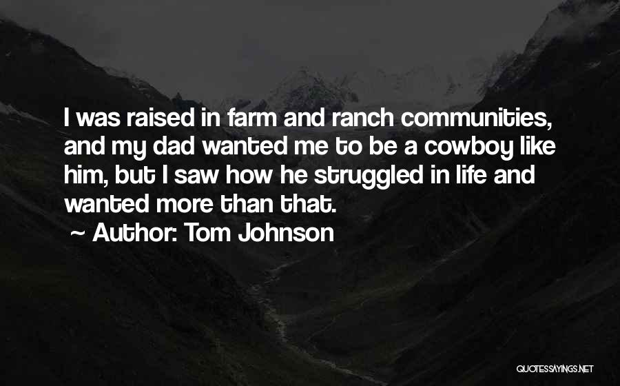 Farm And Ranch Quotes By Tom Johnson