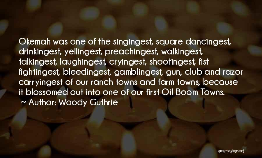 Farm And Ranch Quotes By Woody Guthrie