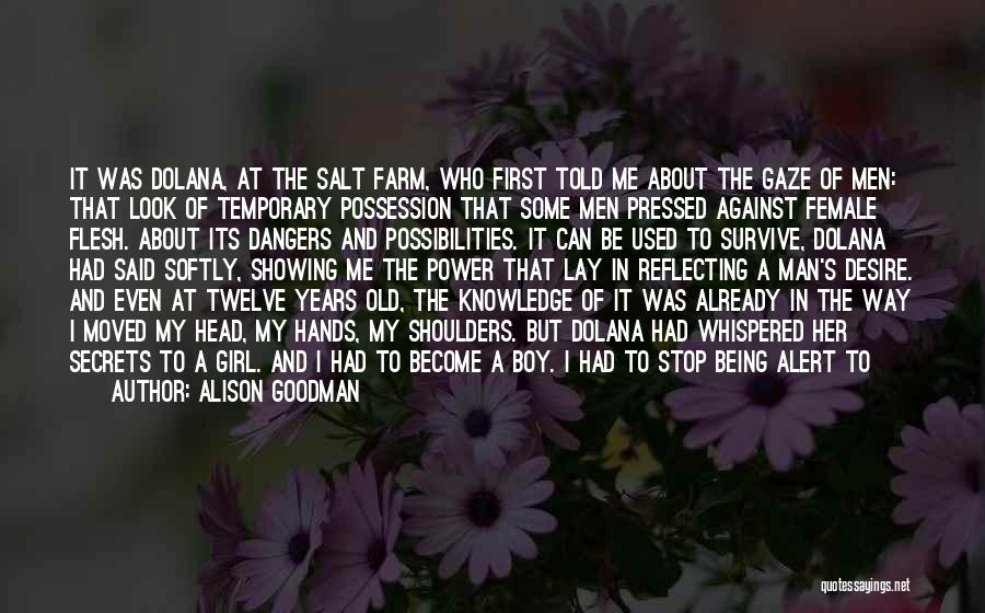 Farm Girl Quotes By Alison Goodman