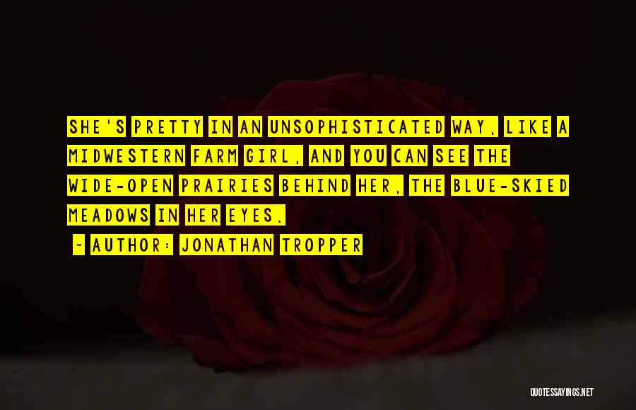 Farm Girl Quotes By Jonathan Tropper