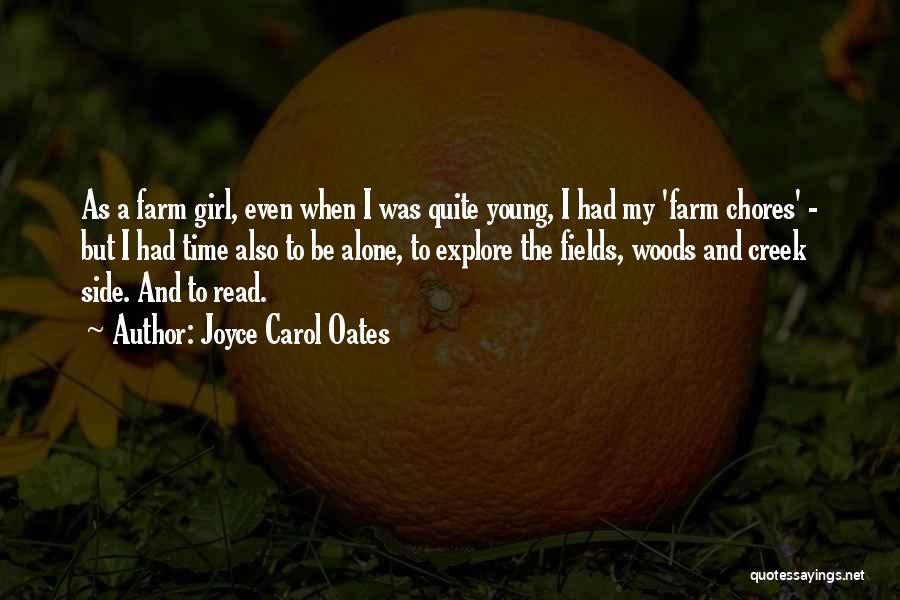 Farm Girl Quotes By Joyce Carol Oates